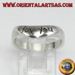 Anello in argento con incisione (FOR YOU)